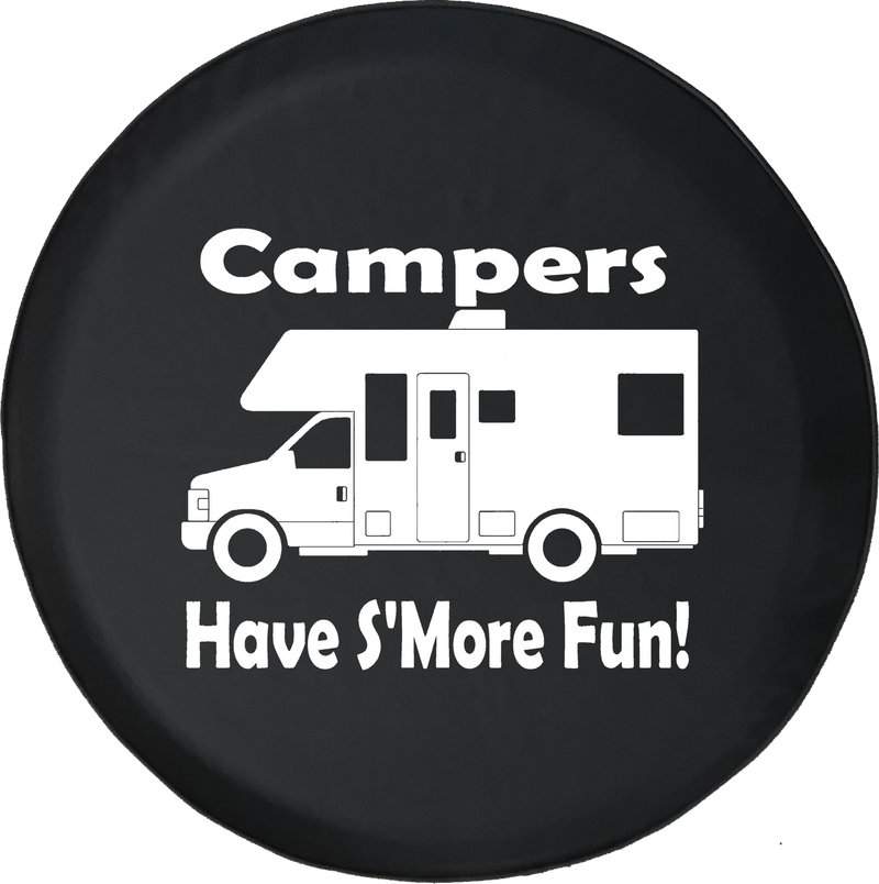 Campers Have S'more Fun Camping Travel Trailer Motorhome Offroad Jeep RV Camper Spare Tire Cover J276