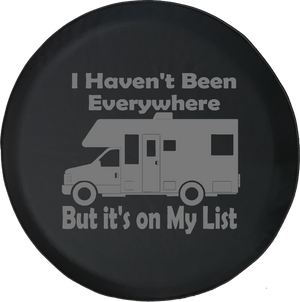 I Haven't Been Everywhere But on My List Motorhome RV Travel Offroad Jeep RV Camper Spare Tire Cover J294 - TireCoverPro