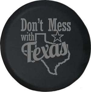 Don't Mess With Texas Offroad Jeep RV Camper Spare Tire Cover K343 - TireCoverPro