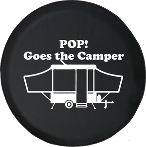 POP! Goes the Camper Popup Camping Offroad Jeep RV Camper Spare Tire Cover T113