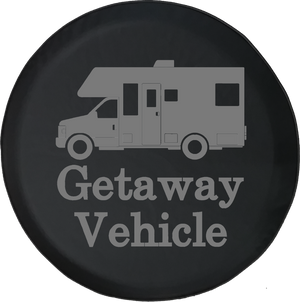 Getaway Vehicle Funny TravelRV Camper Offroad Jeep RV Camper Spare Tire Cover T130