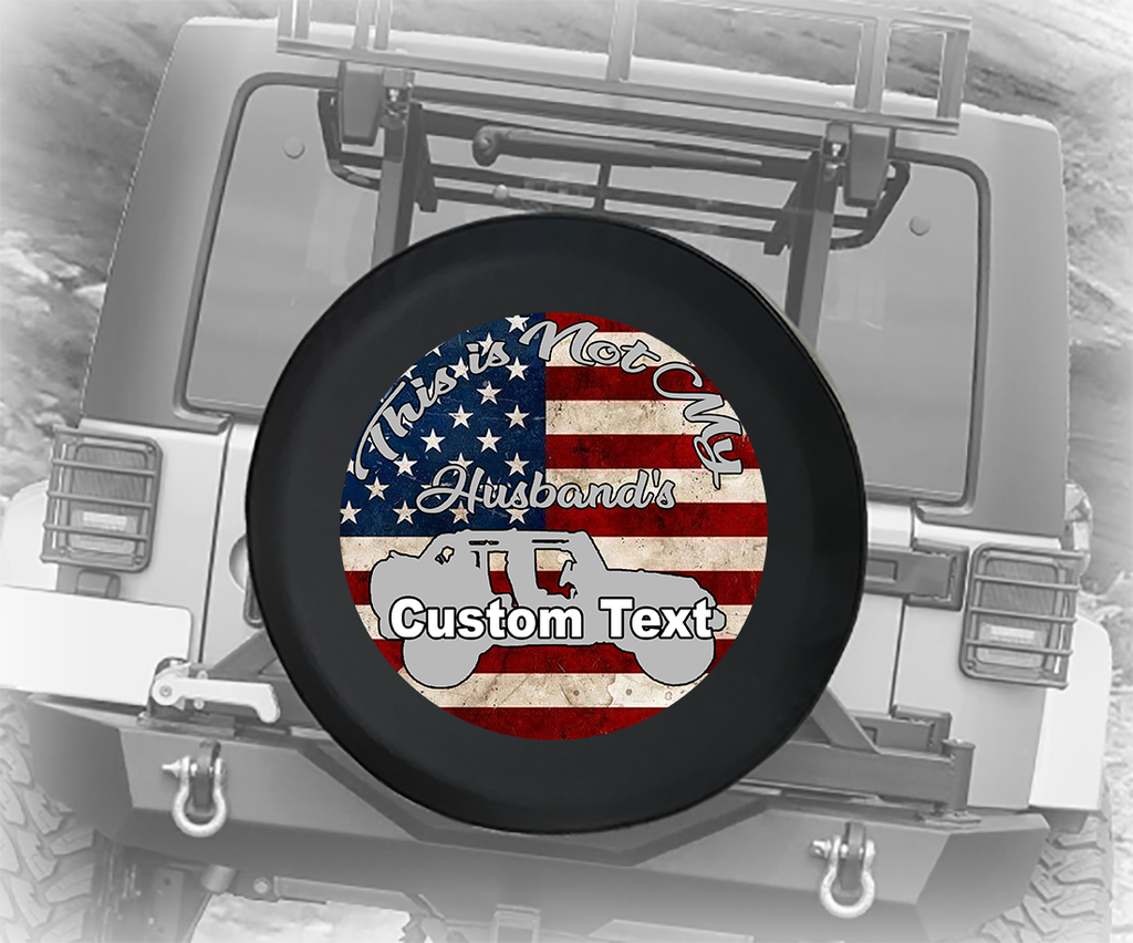 Vintage American Flag Not My Husbands Topless- Personalized Spare Tire Cover