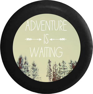 Adventure is Waiting Live Life Love Explore