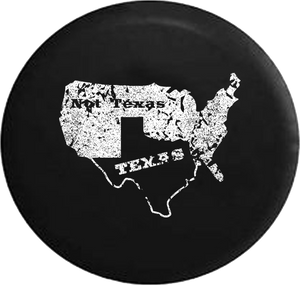Distressed - Texas Not Texas Secede Longhorn Pride Jeep Camper Spare Tire Cover B231 35 inch