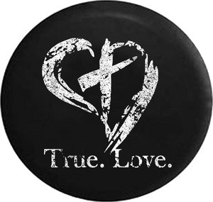 Distressed - True. Love. Christian Jesus Heart Cross Religious Jeep Camper Spare Tire Cover J215 35 inch
