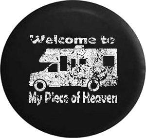 Distressed - Welcome to My Piece of Heaven Motorhome RV Camping Jeep Camper Spare Tire Cover J271 35 inch