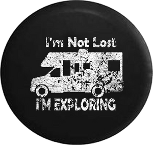 Distressed - I'm Not Lost I'm Exploring RV Motorhome Trailer Jeep Camper Spare Tire Cover J285 35 inch