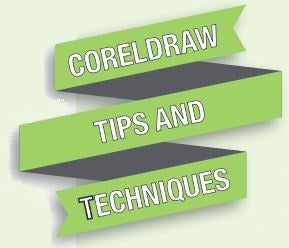 CorelDraw Tips and Techniques