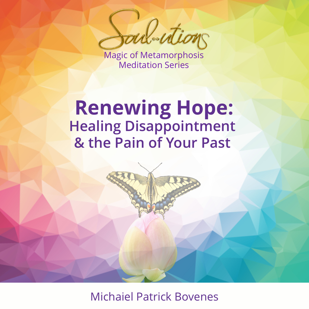 Renewing Hope and Healing Disappointment Meditation - •