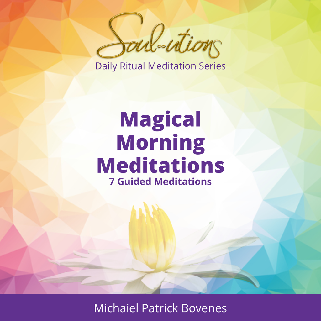 Magical Morning Meditations (7 Daily Meditations) - •