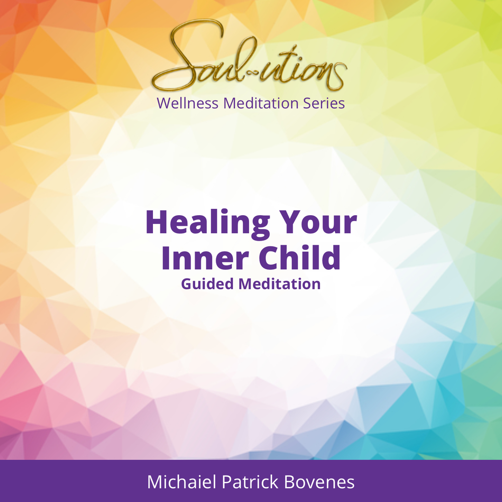 Healing Your Inner Child Meditation - •