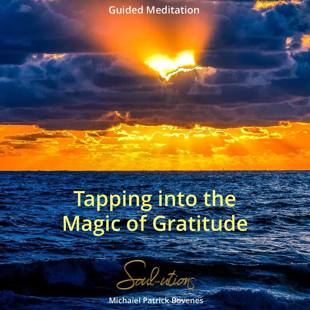 • NEW • The Magic of Gratitude Meditation •
