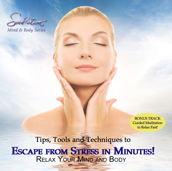 Escape from Stress in Minutes! - •