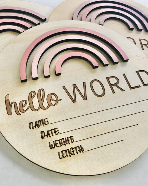 """Hello World"" - Rainbow Birth Announcement Discs"