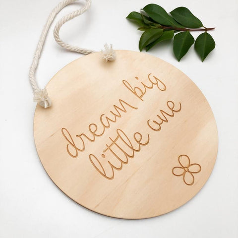 """Hanging Nursery Sign"" - Various Quotes - by One.Chew.Three"