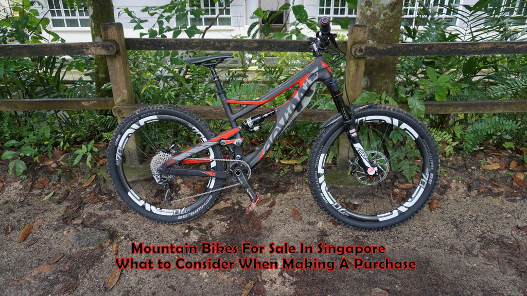 Mountain Bikes For Sale In Singapore: What to Consider When Making A Purchase