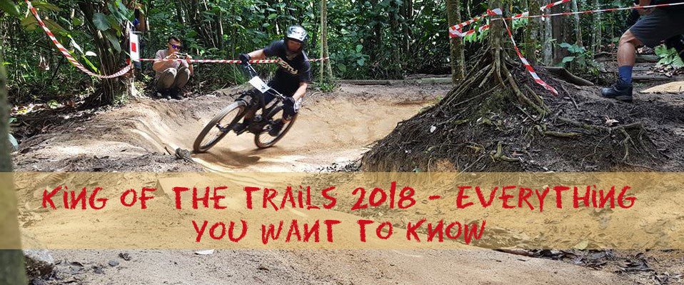 King of the trails 2018- Everything you want to know