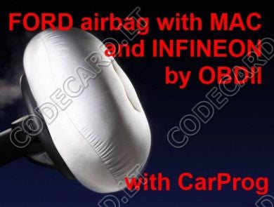 S5.38 - Programming by OBDII for Ford 2009+ airbag sensors with MAC and Infineon processors