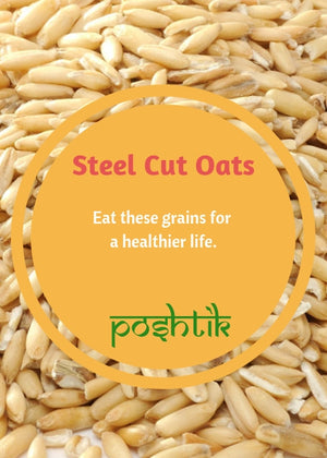 Steel Cut Oats-www.poshtik.in