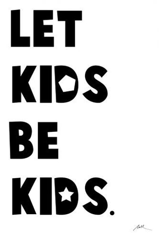 Let Kids Be Kids: Alternate View #4