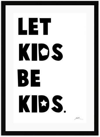 Let Kids Be Kids: Alternate View #2