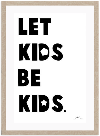 Let Kids Be Kids: Alternate View #3