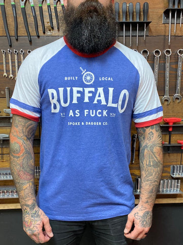 Buffalo As Fuck - Go Bills! **Limited Run**
