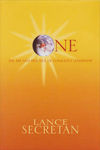 ONE: The Art and Practice of Conscious Leadership