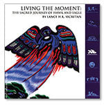 Living The Moment: A Sacred Journey