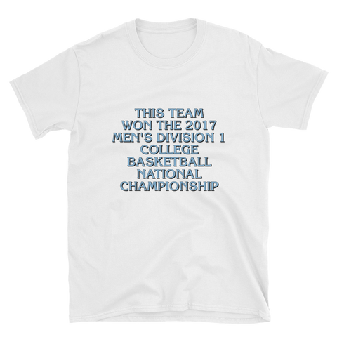 2017 Men's College Basketball Champions Unisex T-Shirt