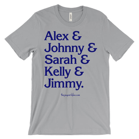 """Alex & Johnny & Sarah & Kelly & Jimmy"" Blue-On-Light Unisex T-Shirt"
