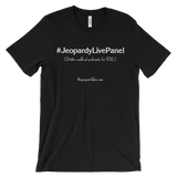"#JeopardyLivePanel ""Unofficial Podcasts For $200"" 100% Cotton Unisex T-Shirt"