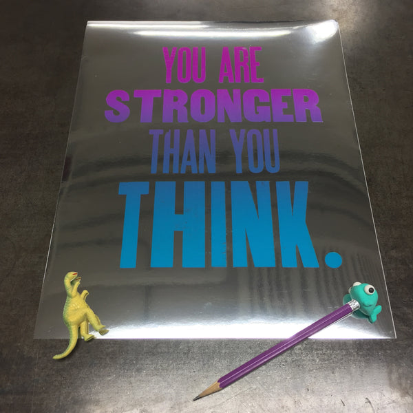 """You Are Stronger Than You Think"" Print"