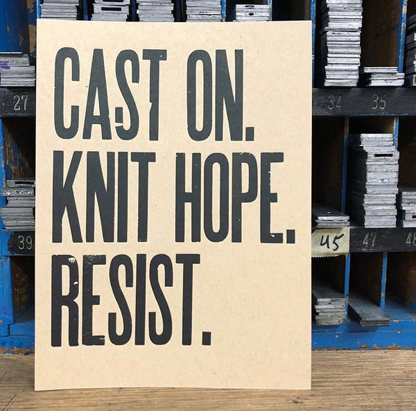 """Cast On. Knit Hope. Resist."" Print"
