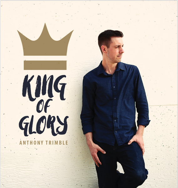 King of Glory (Standard CD)