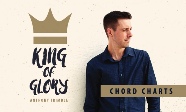 King of Glory (Chord Charts Only) - The Ministry Hub