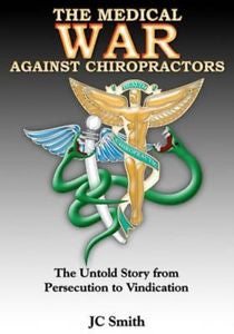 The War Against Chiropractors