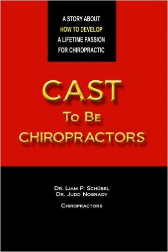 Cast To Be Chiropractors