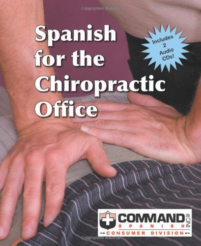 Spanish For The Chiropractic Office
