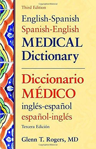 English-Spanish Spanish-English Medical Dictionary