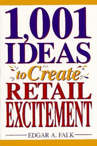 1001 Ideas to Create Retail Excitement