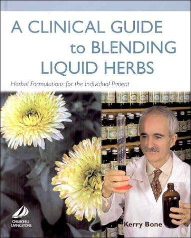 A Clinical Guide to Blending Herbs