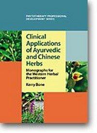 Clinical Applications of Ayurvedic and Chinese Herbs