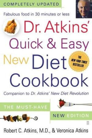 Dr. Atkins Quick & Easy New Diet Cookbook