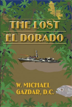 The Lost El Dorado