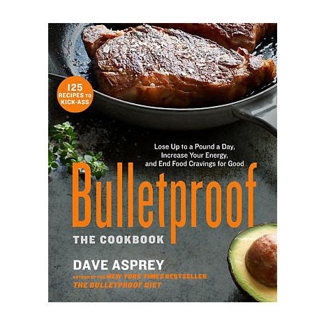 Bulletproof: The Cookbook