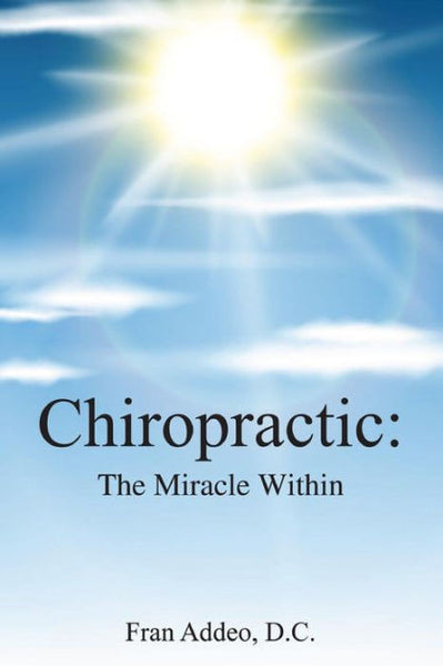 Chiropractic, The Miracle Within