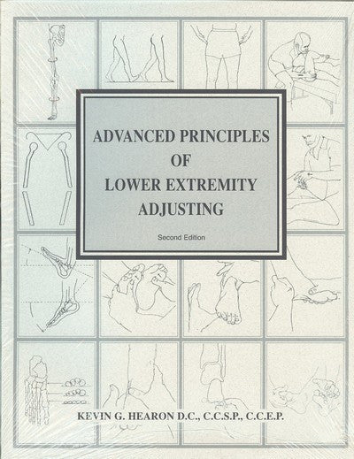 Advanced Principles of Lower Extremity Adjusting