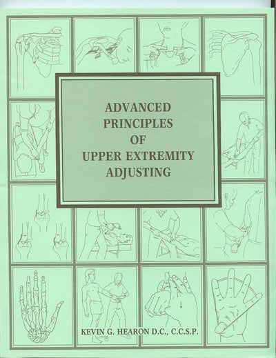 Advanced Principles of Upper Extremity Adjusting