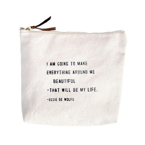 Quote Pouch: I am going to make everything...